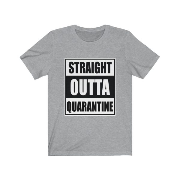 Straight Outta Quarantine | 18078 35