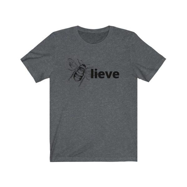 Believe (BEE-lieve) Unisex Jersey Short Sleeve Tee | 18150 2