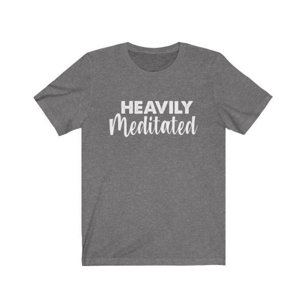 Heavily Meditated - Yoga Shirt | 18158 2