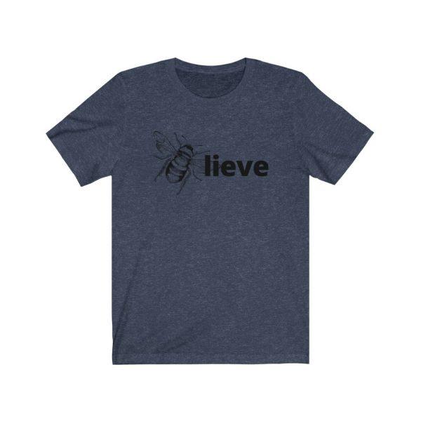 Believe (BEE-lieve) Unisex Jersey Short Sleeve Tee | 18254
