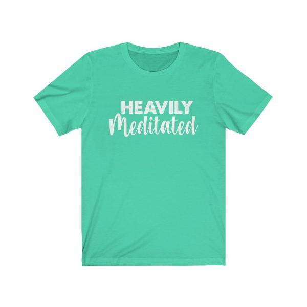 Heavily Meditated - Yoga Shirt | 18262