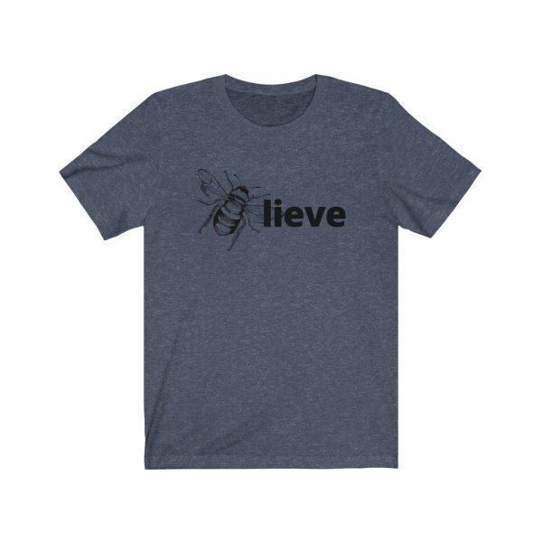 Believe (BEE-lieve) Unisex Jersey Short Sleeve Tee | 18270