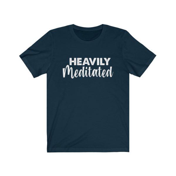 Heavily Meditated - Yoga Shirt | 18398 17