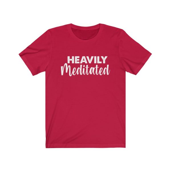 Heavily Meditated - Yoga Shirt | 18446 14