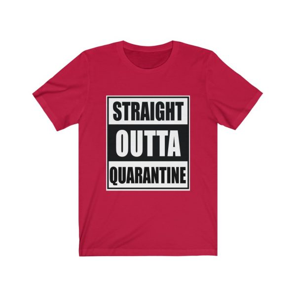 Straight Outta Quarantine | 18446 29