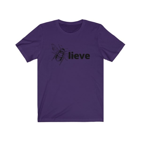 Believe (BEE-lieve) Unisex Jersey Short Sleeve Tee | 18510