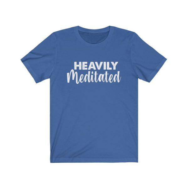Heavily Meditated - Yoga Shirt | 18518 17