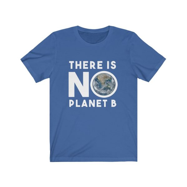 There is NO Planet B | 18518 20