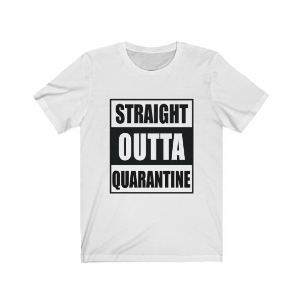 Straight Outta Quarantine | 18542 38