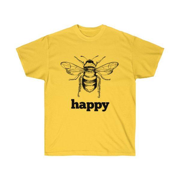 Bee Happy! Be Happy - Unisex Ultra Cotton Tee | 21793