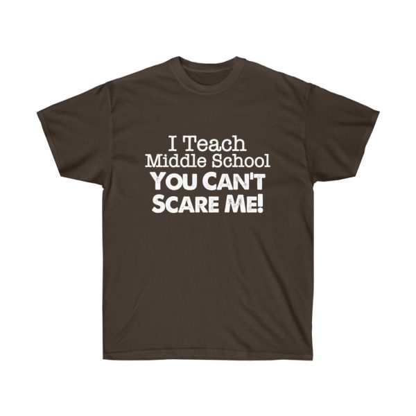 I teach middle school - you can't scare me (RED) Unisex Ultra Cotton Tee | 21801 1