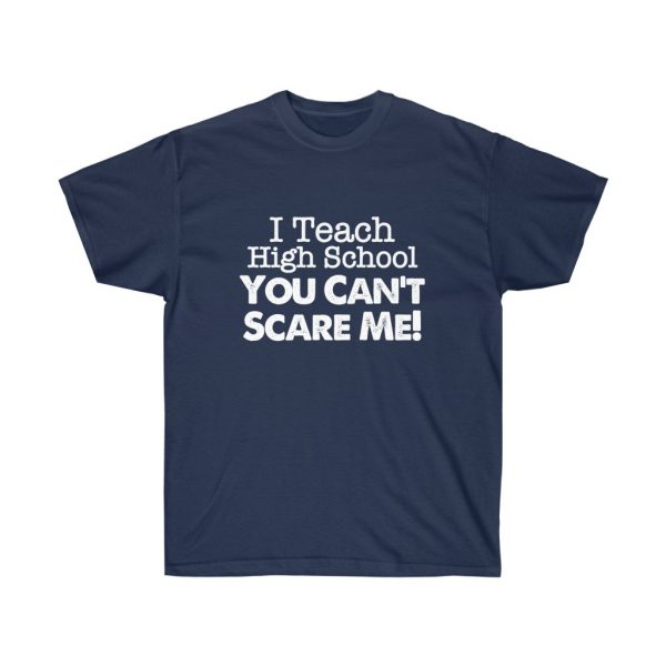 I teach high school you can't scare me - (RED) Unisex Ultra Cotton Tee | 21929 1