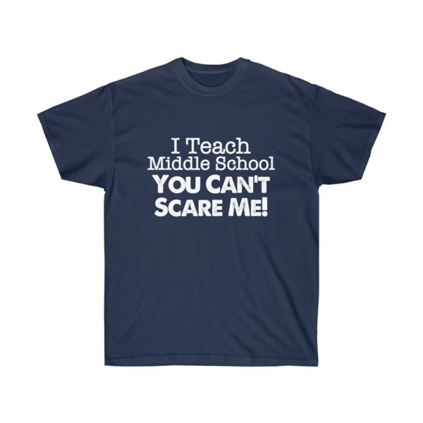 I teach middle school - you can't scare me (RED) Unisex Ultra Cotton Tee | 21929 2