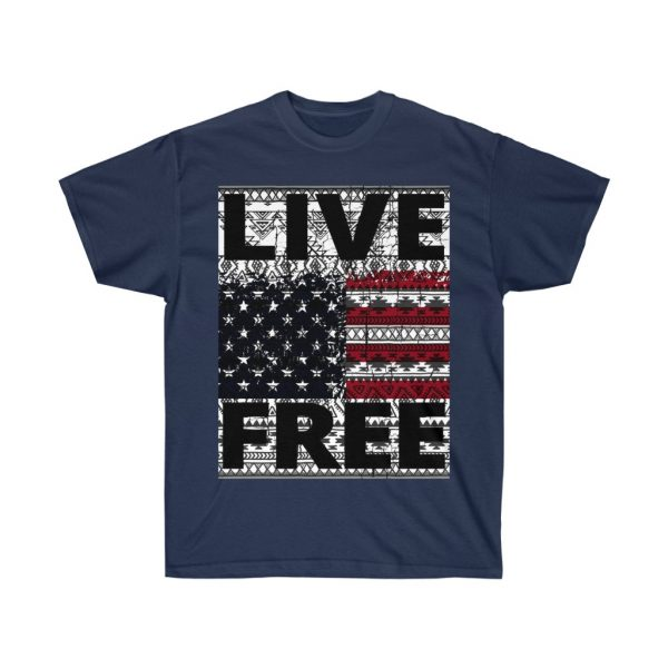 Live Free - USA Inspired - Unisex Ultra Cotton Tee | 21929 7