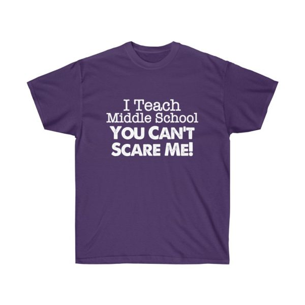 I teach middle school - you can't scare me (RED) Unisex Ultra Cotton Tee | 21969 2