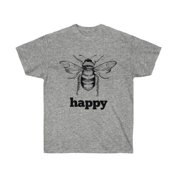 Bee Happy! Be Happy - Unisex Ultra Cotton Tee | 22033