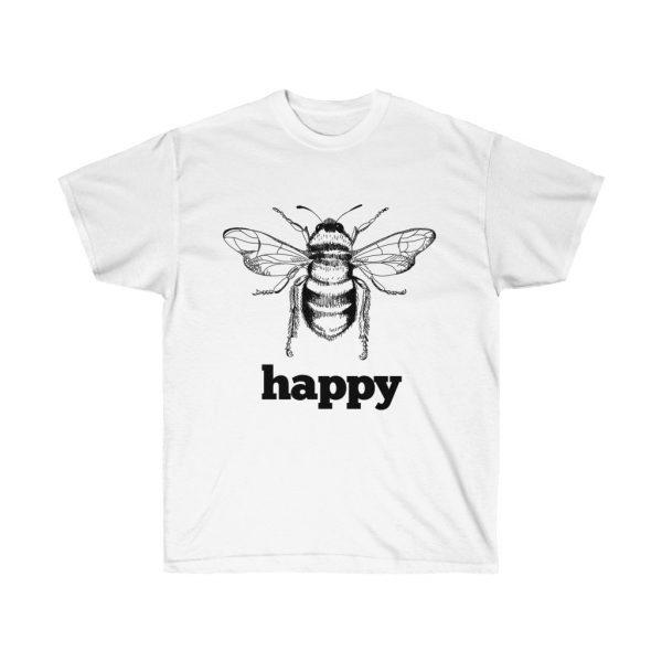 Bee Happy! Be Happy - Unisex Ultra Cotton Tee | 22073