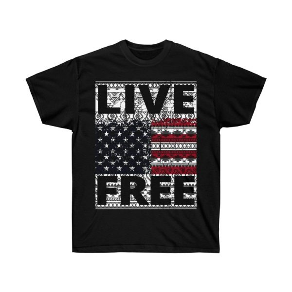 Live Free - USA Inspired - Unisex Ultra Cotton Tee | 22089 6