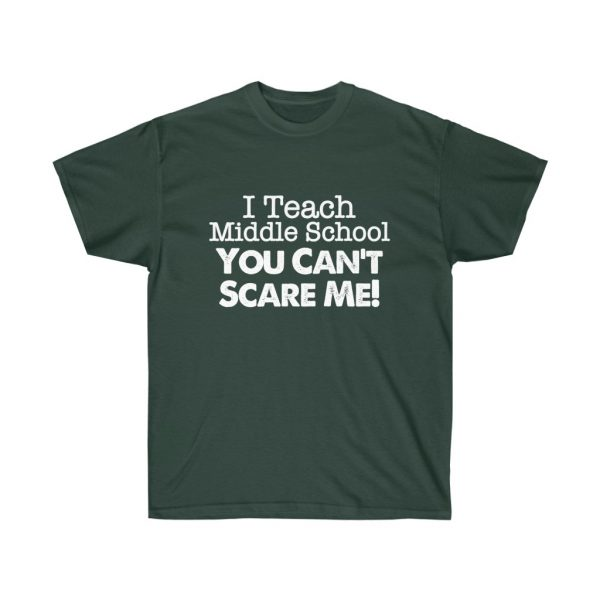 I teach middle school - you can't scare me (RED) Unisex Ultra Cotton Tee | 22121 1