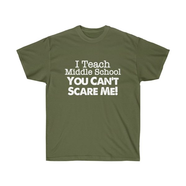 I teach middle school - you can't scare me (RED) Unisex Ultra Cotton Tee | 22169 1