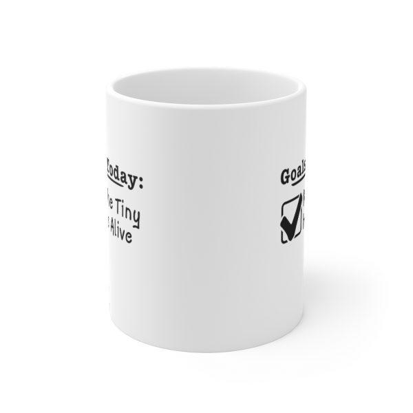 Goals For Today: Keep Tiny Humans Alive - Mug | 33719 16