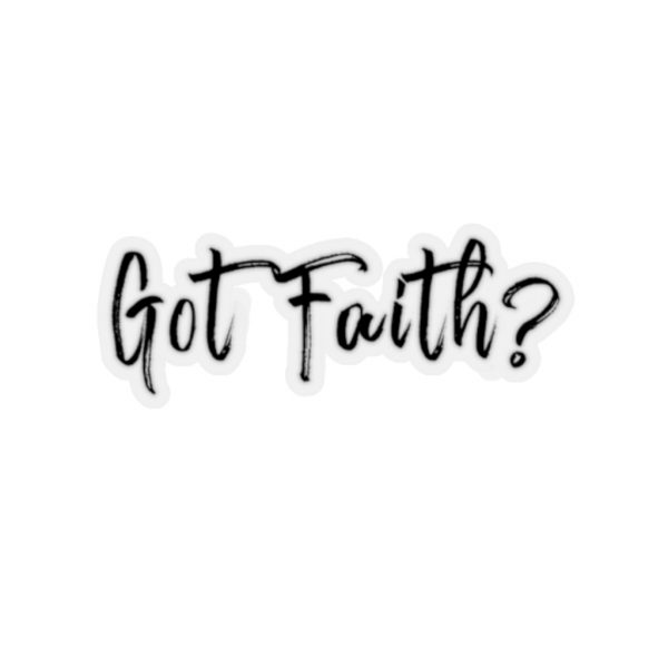 Got Faith - Hand Written - Sticker | 45749 18