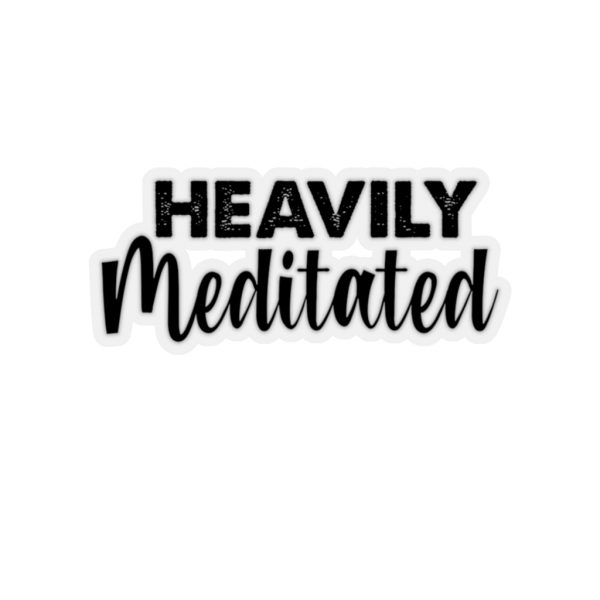 Heavily Meditated Sticker | 45749 4