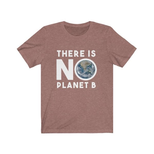 There is NO Planet B | 61823 5