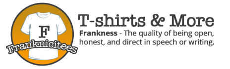 Franknicitees custom t-shirts
