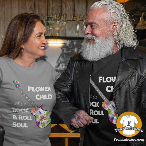 """Man and Women wearing a """"Flower child with a rock-n-roll soul"""" t-shirt"""