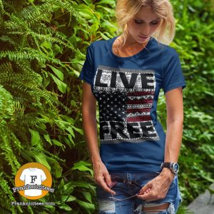 "woman wearing a ""Live Free"" T-shirt"