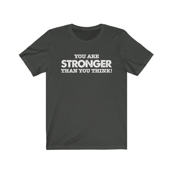 You Are Stronger Than You Think! | 18142 1