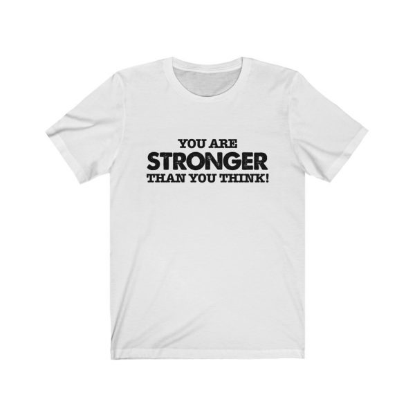 You Are Stronger Than You Think! | 18542 4