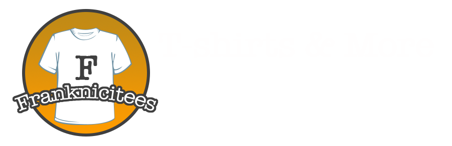 Franknicitees Custom T-Shirts | franknicitees header