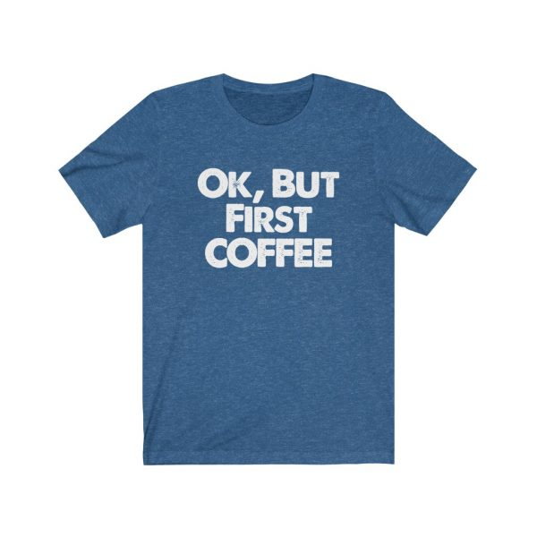 Ok, But First COFFEE | 18326 2
