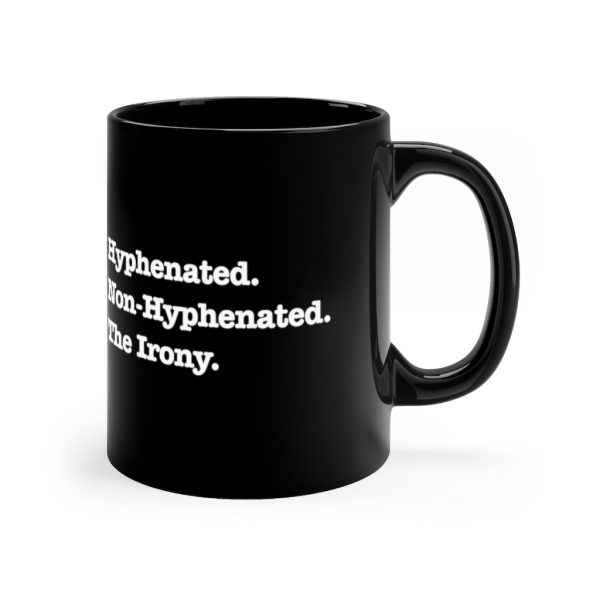 Hyphenated. Non-Hyphenated. The Irony. | 44329 2