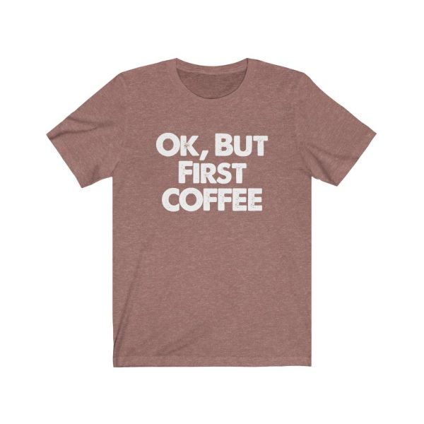 Ok, But First COFFEE | 61823