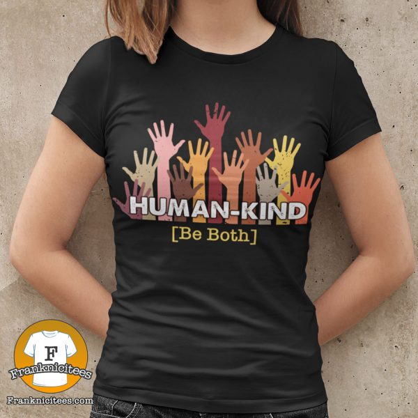 woman wearing a t-shirt that says human kind