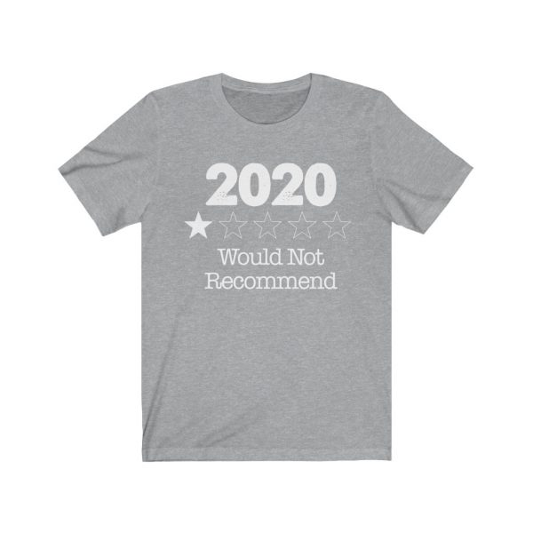 2020 - Would Not Recommend - T-shirt | 18078 7