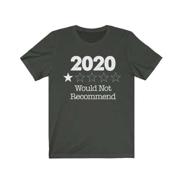 2020 - Would Not Recommend - T-shirt | 18142 8