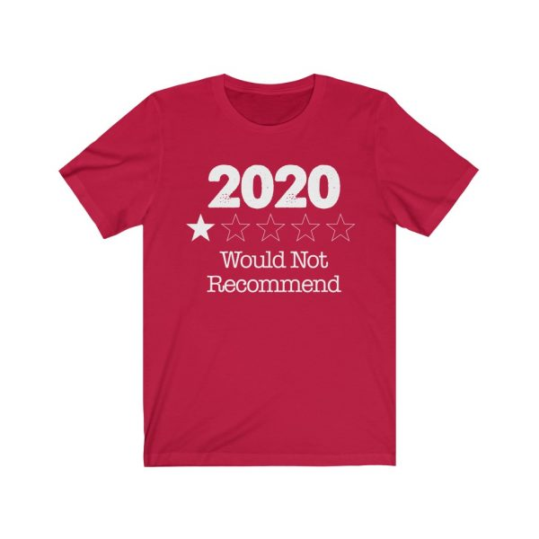 2020 - Would Not Recommend - T-shirt | 18446 9