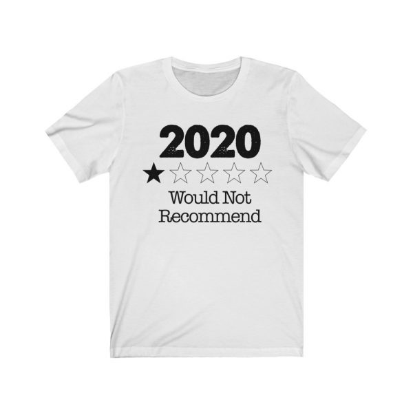 2020 - Would Not Recommend - T-shirt | 18542 9