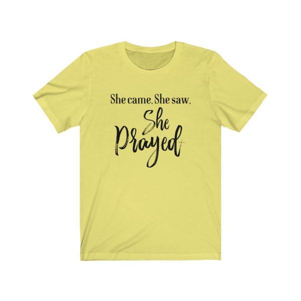 She came, She saw, She Prayed - t-shirt | 18550 1