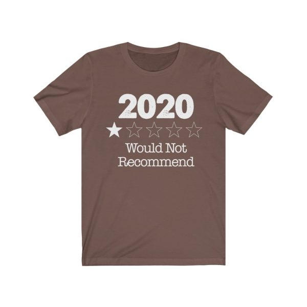 2020 - Would Not Recommend - T-shirt | 39583 7