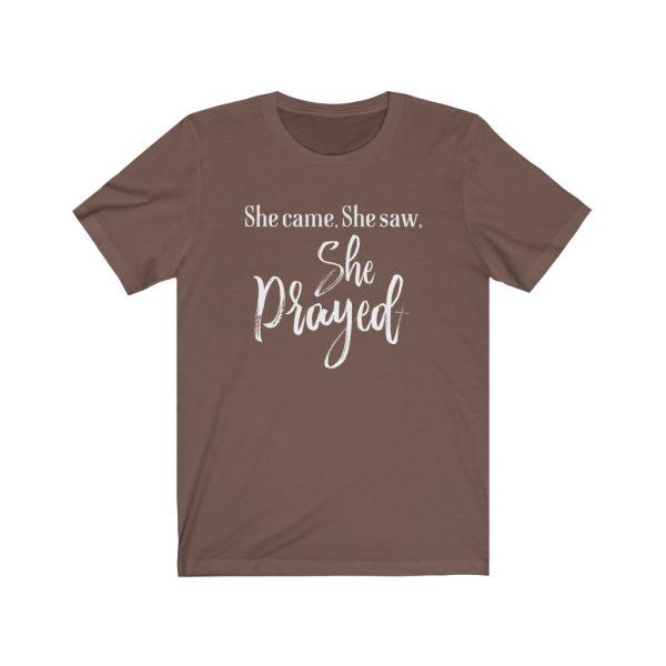 She came, She saw, She Prayed - t-shirt | 39583 9