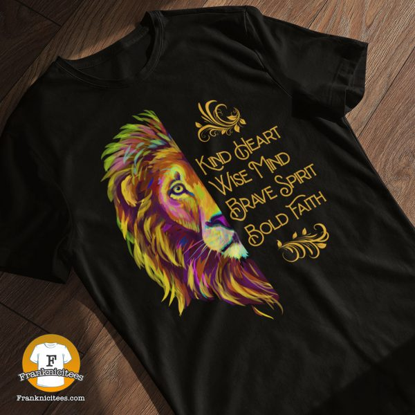 T-shirt display with a lion and the words Kind Heart, Wise Mind, Brave Spirit, Bold Faith