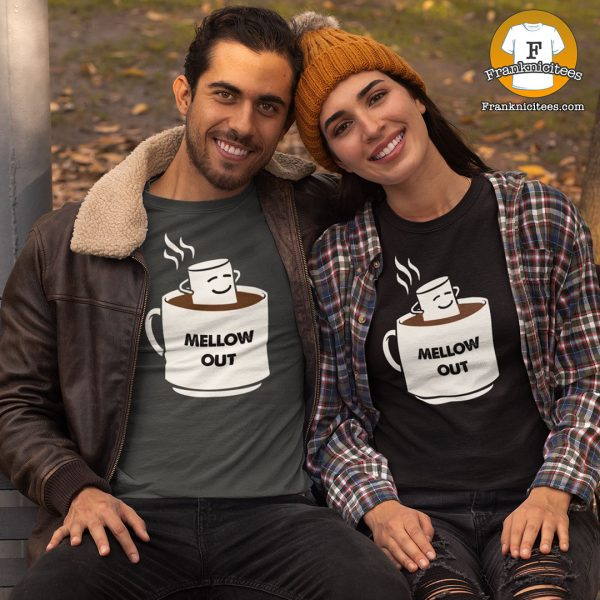 "couple sitting out doors, wearing a t-shirt that says ""Mellow Out"""