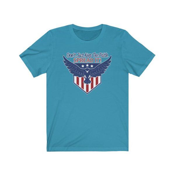 Don't Just Keep The Faith, Spread It - T-shirt | 18054