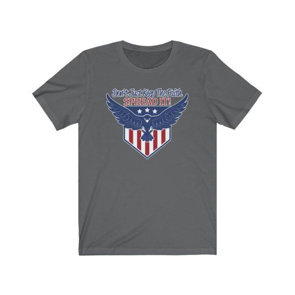 Don't Just Keep The Faith, Spread It - T-shirt | 18070
