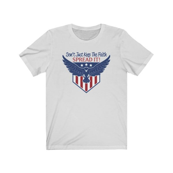 Don't Just Keep The Faith, Spread It - T-shirt | 38608